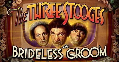 The Three Stooges® Brideless Groom